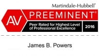 Martindale-Hubbell(R) - AV Preeminent - Peer Rated for Highest Level of Professional Excellence 2016 | James B. Powers